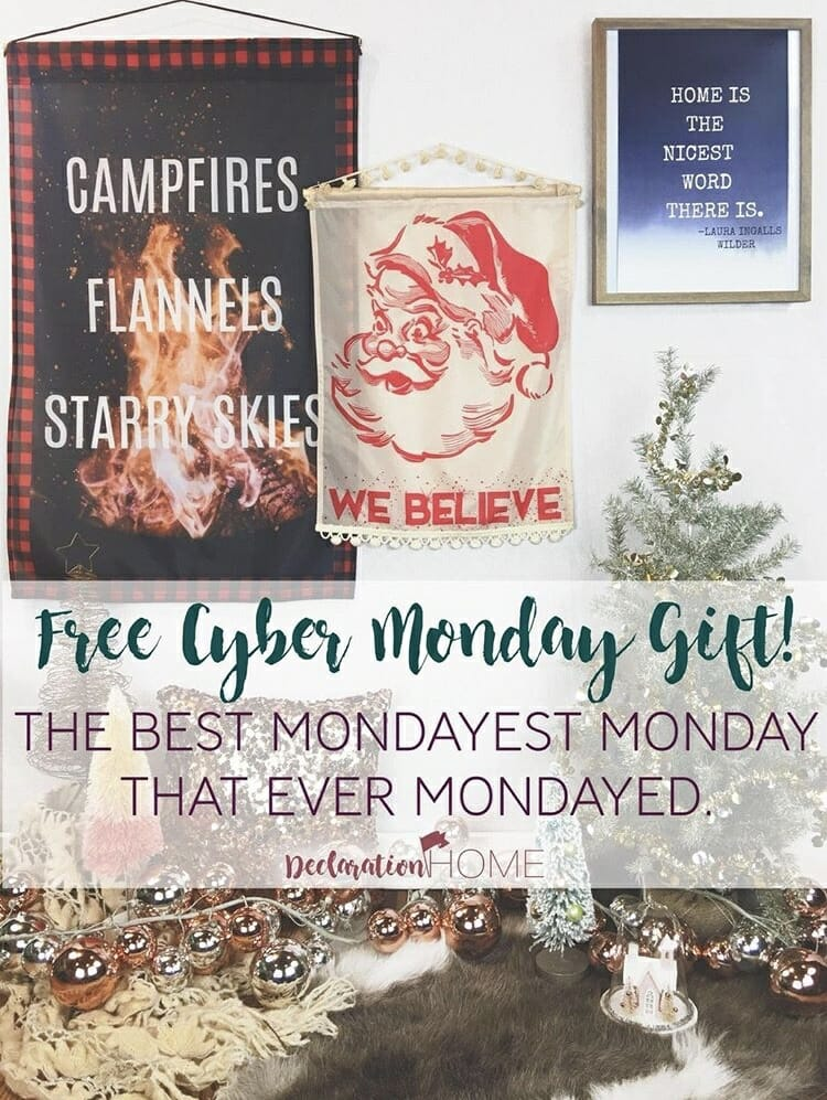 Declaration Home Cyber Monday
