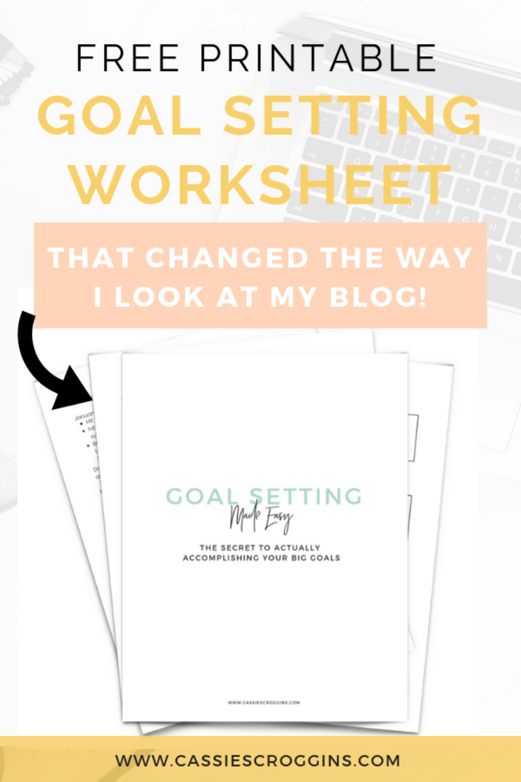Free Goal Setting Worksheet That Changed The Way I Look At