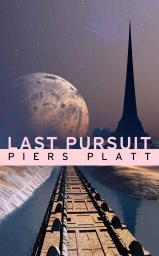 Piers Platt - Last Pursuit