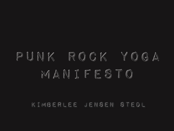 Punk Rock Yoga | by Kimberlee Jensen Stedl | Yoganomics