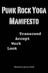 Punk Rock Yoga | Kimberlee Jensen Stedl  | Brian Castellani