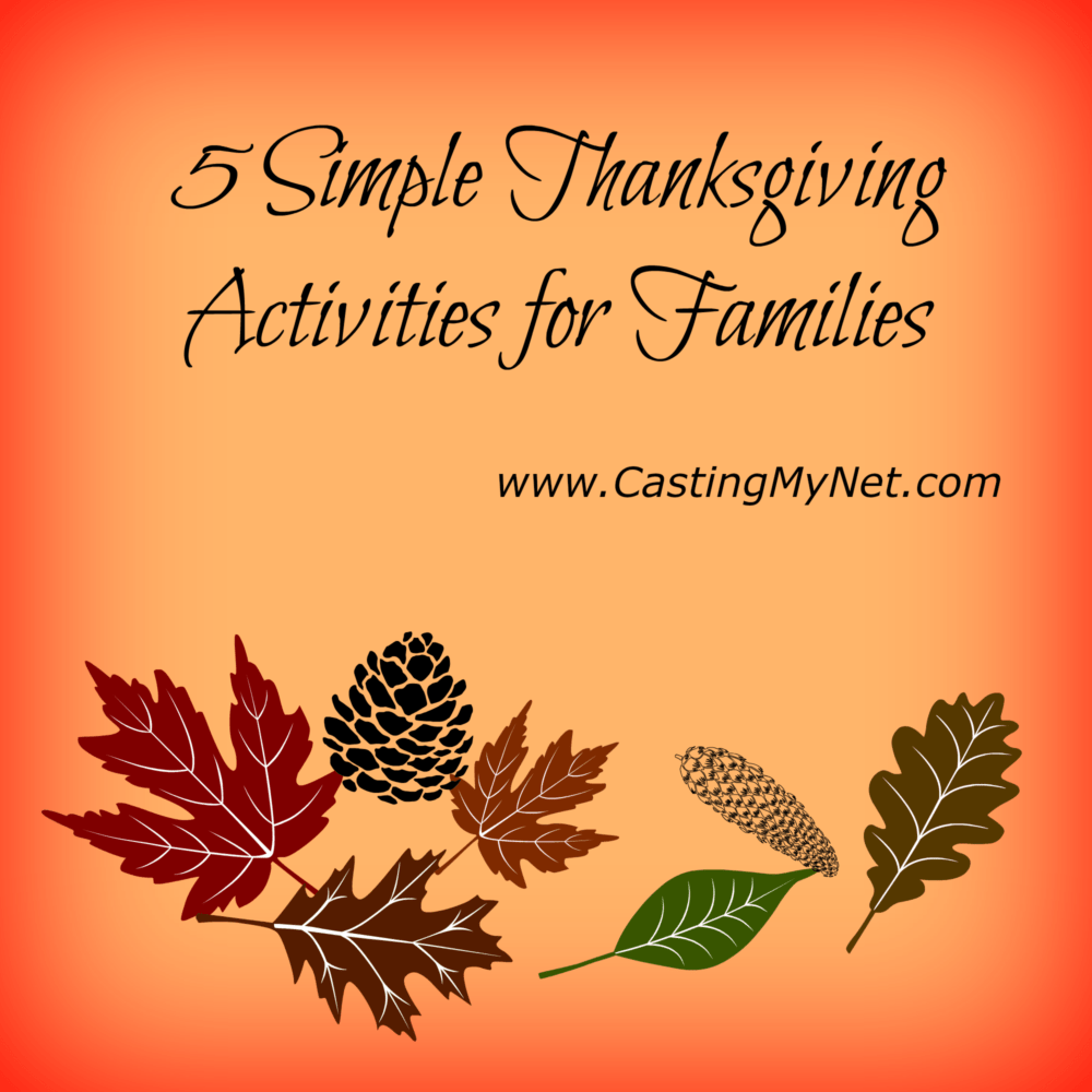 5 Simple Thanksgiving Activities for Families