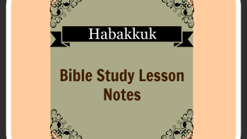 Permalink to: Habakkuk — Bible Study Lesson Notes