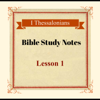 I Thessalonians 1:1-4