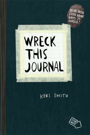 Wreck This Journal by Keri Smith (Penguin)