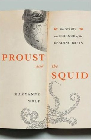 Proust and the Squid by Maryanne Wolf (hardcover); design by Paola Ecchavaria (HarperCollins, 2007)