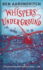 Whispers Underground by Ben Aaronovitch; design by Patrick Knowles / cover illustration by Stephen Walter (Gollancz / June 2012)