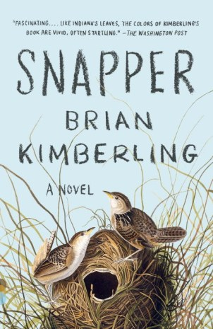 Snapper by Brian Kimberling; design by Joan Wong (Vintage / March 2014)