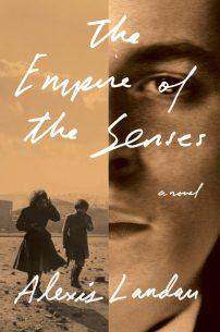 Empire of the Senses by Alexis Landau; design by Janet Hansen (Pantheon / March 2015)