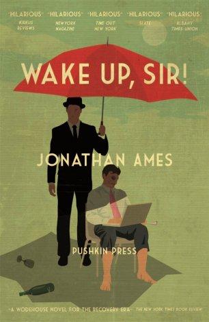 Wake Up, Sir! by Jonathan Ames; design by Jamie Keenan (Pushkin Press / May 2015)