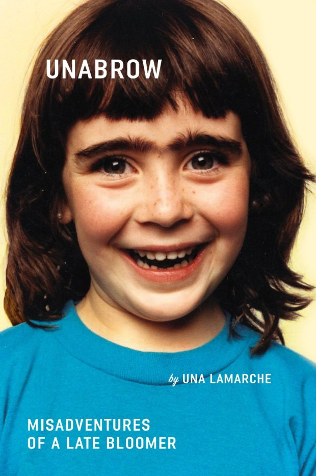 Unabrow by Una Lamarche; design by Zoe Norvell (Plume / March 2015)