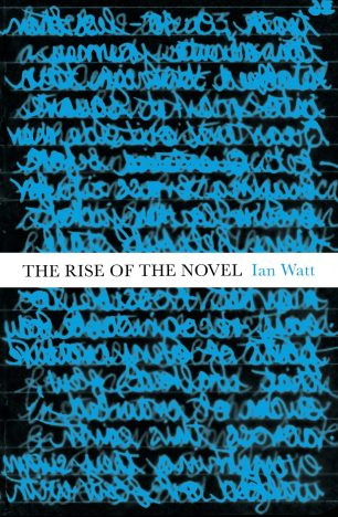 The Rise of the Novel by Ian Watt; design by James Paul Jones (Vintage / October 2015)