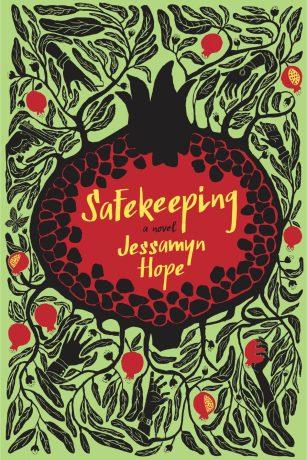 Safekeeping by Jessamyn Hope; design by Strick&Williams (Fig Tree / June 2015)
