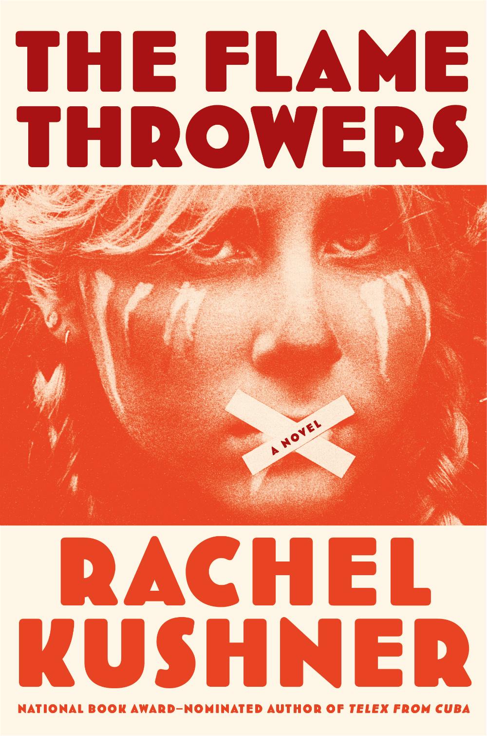 Kushner, The Flamethrowers cover