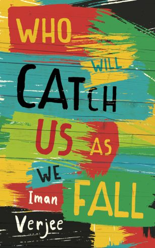 Who Will Catch Us As We Fall by Iman Verjee; design by James Paul Jones (Oneworld / July 2016)