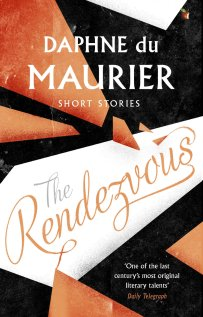 The Rendezvous by Daphne Du Maurier; design by Nico Taylor (Virago / 2016)