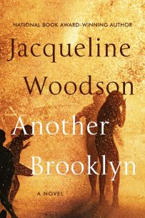 Another Brooklyn by Jacqueline Woodson; design Robin Bilardello (Amistad / August 2016)