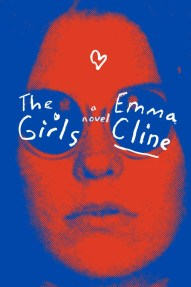 The Girls by Emma Cline; design Peter Mendelsund; lettering by Jenny Pouech (Random House / June 2016)