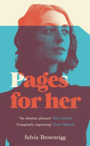 Pages For Her by Sylvia Brownrigg; design by Justine Anweiler (Picador / June 2017)