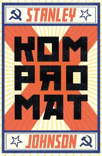 Kompromat by Stanley Johnson; design by James Paul Jones (Oneworld / July 2017)