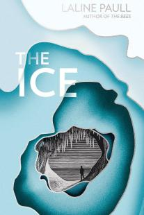 The Ice by Laline Paull; design by Jo Walker (Fourth Estate / April 2017)