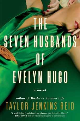 The Seven Husbands of Evelyn Hugo by Taylor Jenkins Reid; design by Laywan Kwan (Atria / June 2017)