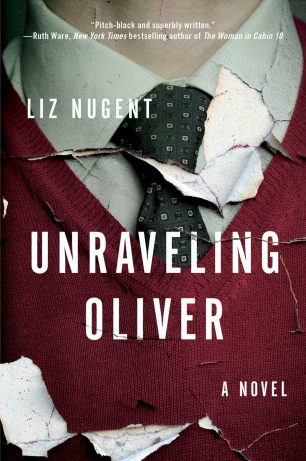 Unraveling Oliver by Liz Nugent; design by Laywan Kwan (Scout Press / August 2017)
