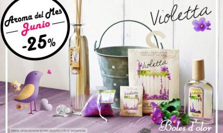 Violetta: aroma del mes de Boles d'Olor con 25% de descuento.