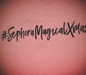 SEPHORA – Magical Xmas