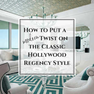 How to Put a Modern Twist on the Classic Hollywood Regency Style