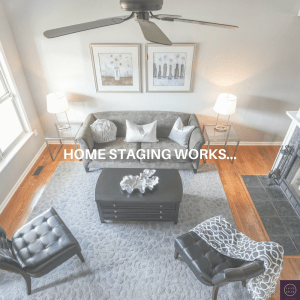 Home Staging Works and Here's Why