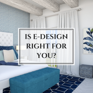 Is E-design right for you?