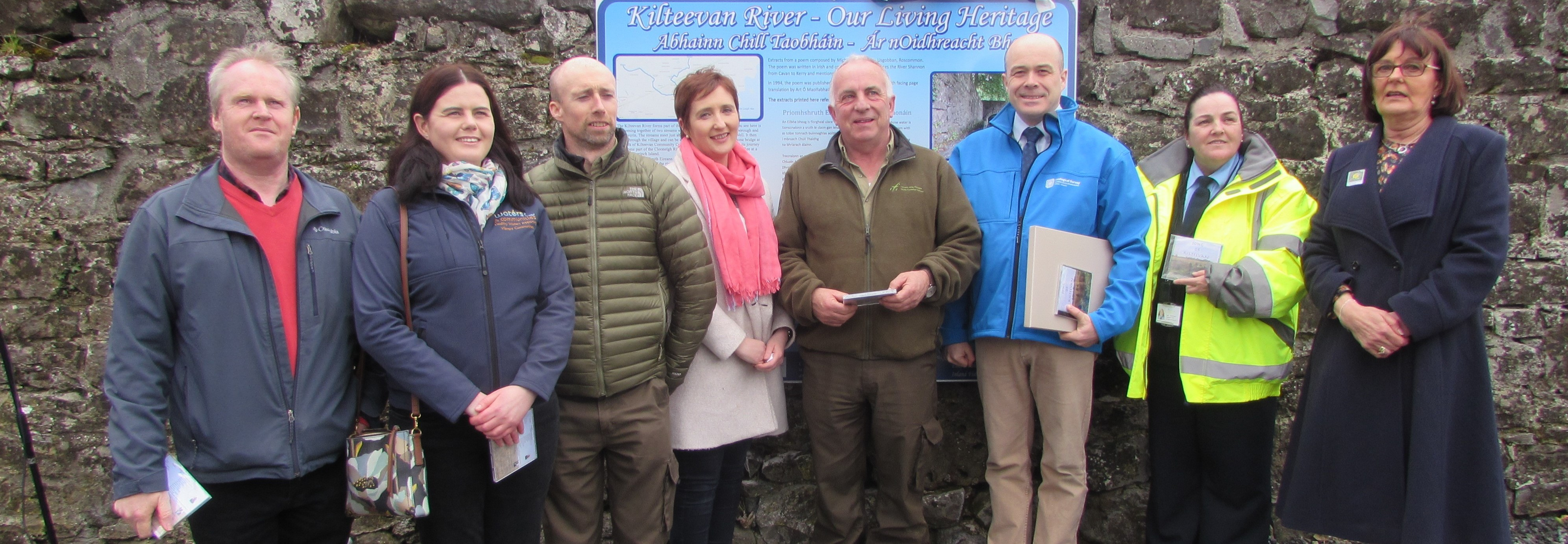 Agencies Involved in Kilteevan River Project with Minister Naughton Niall Cribbon National Parks and Wildlife Service, Catherine Seale Water and Community Office, Oisin Naughton Inland Fisheries Ireland, Marguerite Croghan Kilteevan Tidy Towns ,John Devaney Inland Fisheries Ireland, Denis Naughton, Minister for Communications Climate Acton and Environment ,Annette Donlon Roscommon Co. Council, Eileen Fahey, Kilteevan Tidy Towns.
