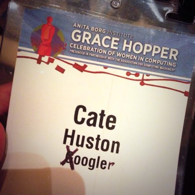 "Grace Hopper badge reads ""Cate Huston Google"", modified to read ""Xoogler"""
