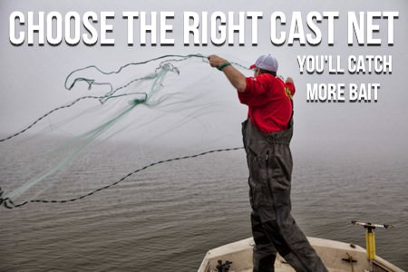 Choose The Right Cast Net, You'll Catch More Catfish Bait