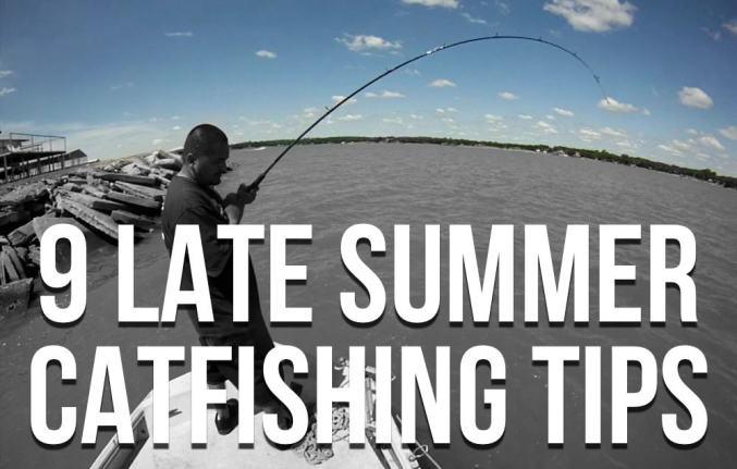 Late Summer Catfishing Tips