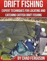 Drift Fishing For Catfish: Catfish Edge Product Cover