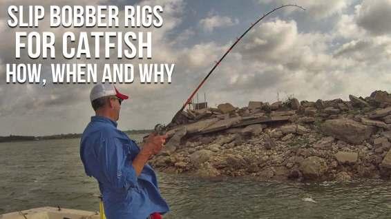 Slip Bobber Rig For Catfish