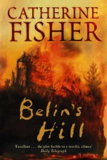 Catherine Fisher - author, writer, novelist, UK - Belin's Hill 1997