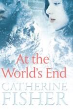 Catherine Fisher - author, writer, novelist, UK - At The World's End 2015