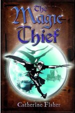 Catherine Fisher - author, writer, novelist, UK - The Magic Thief 2010