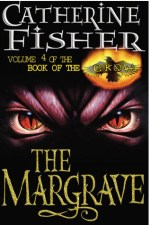 Catherine Fisher - author, writer, novelist, UK - The Margrave 2001