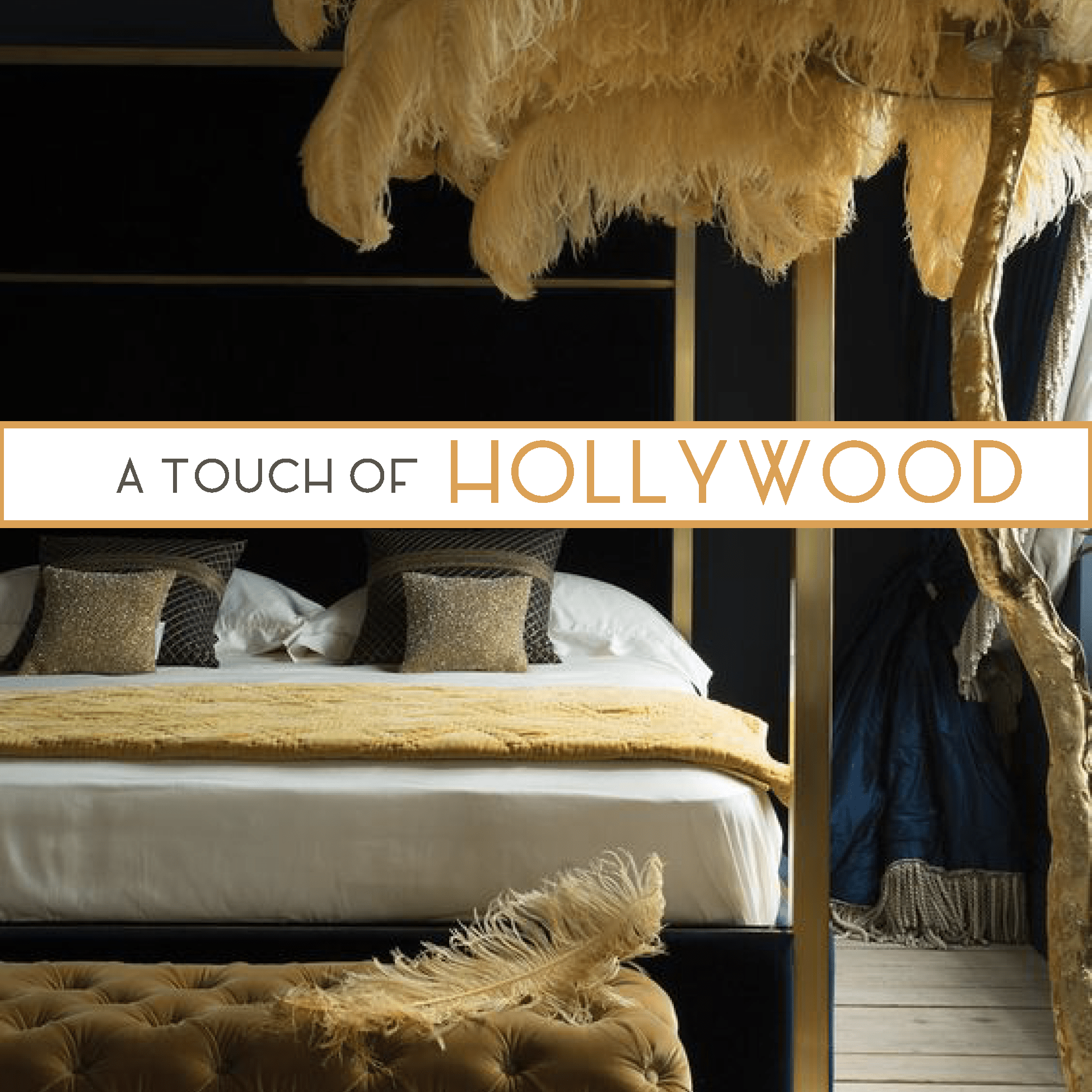 Touch of Hollywood Interior Design - Catherine French Design