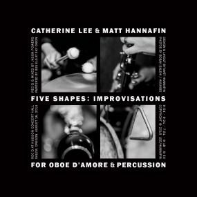 Catherine Lee + Matt Hannfin Five Shapes CD Back