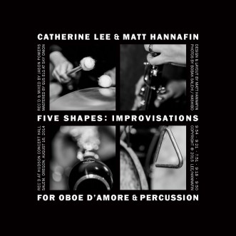 Catherine Lee + Matt Hannfin Five Shapes CD Back