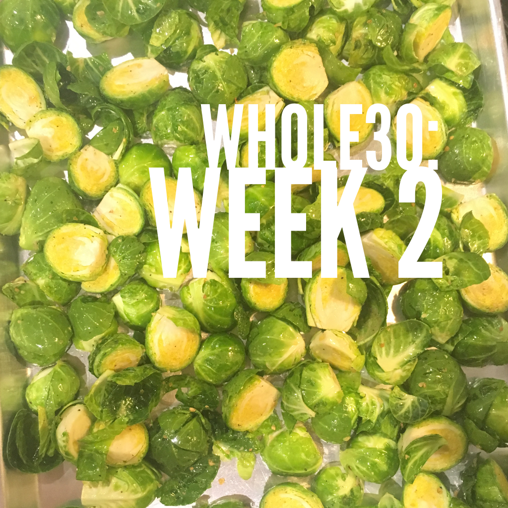 Whole30: Week Two Review