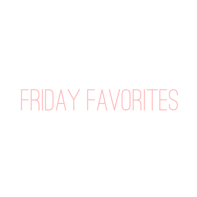 Friday Favorites – Volume 8