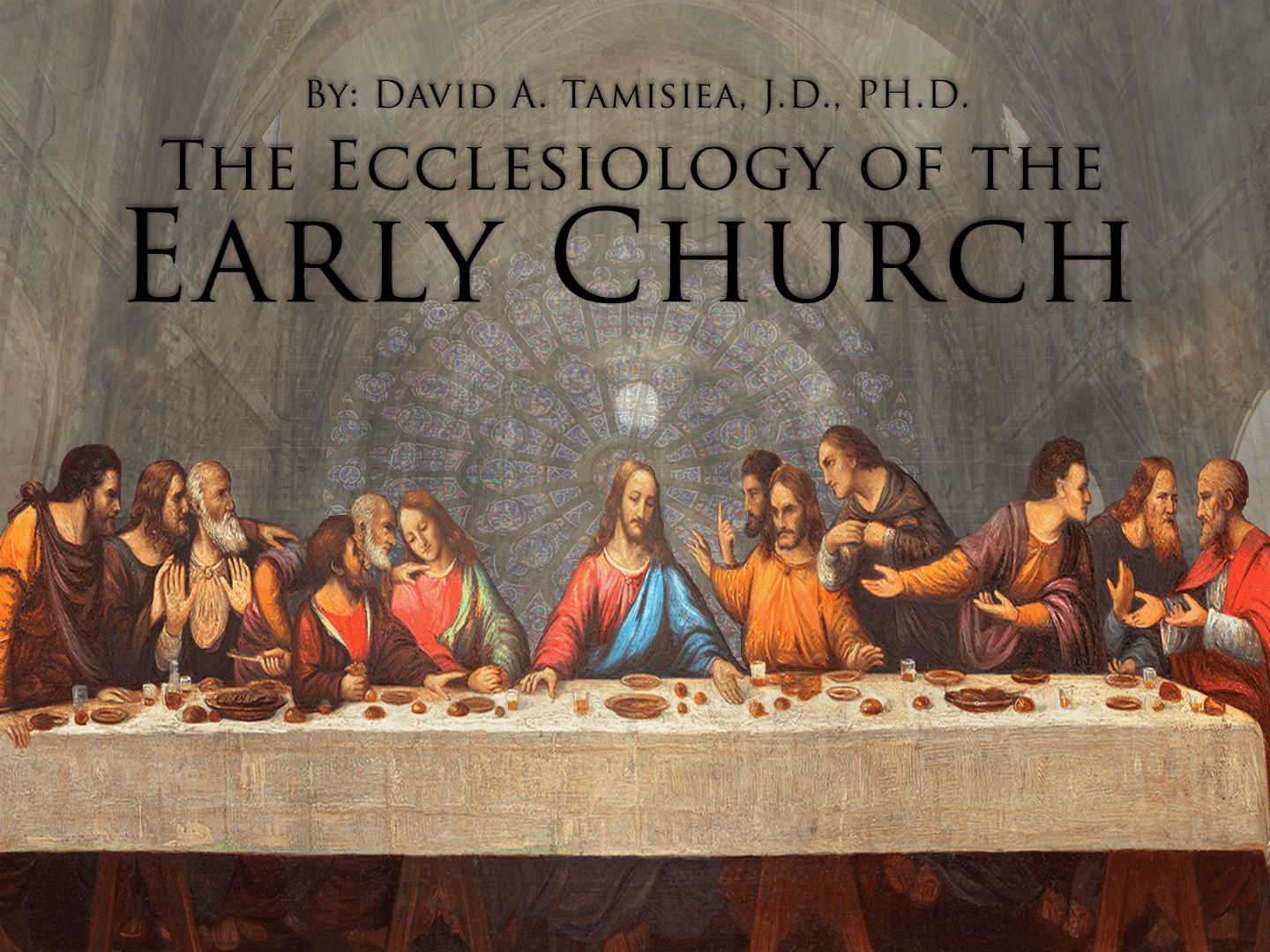 The Ecclesiology of the Early Church