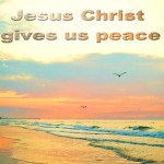 THE PEACE THAT GOD GIVES
