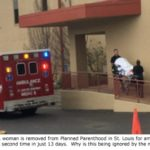 Safety Crisis: Planned Parenthood in St. Louis Hospitalizes 65th Patient From Botched Abortion
